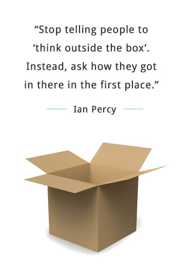 Stop telling people to think outside the box